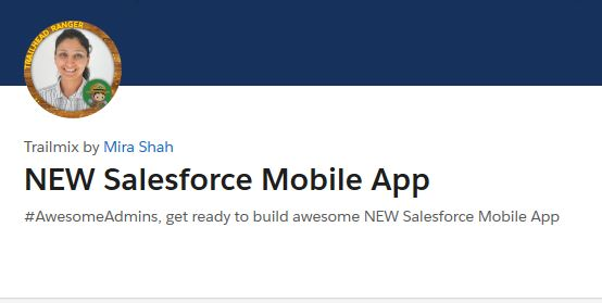 New Salesforce Mobile App Trailmix